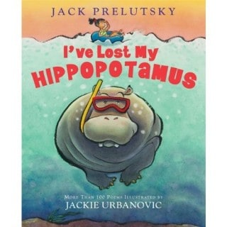 I've Lost My Hippopotamus by Jack Prelutsky